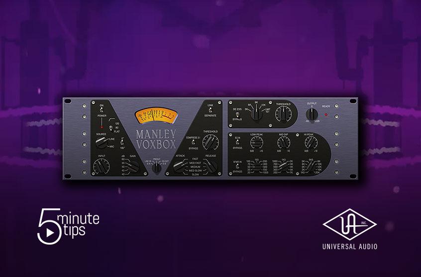 Manley VOXBOX 5-MinuteTip