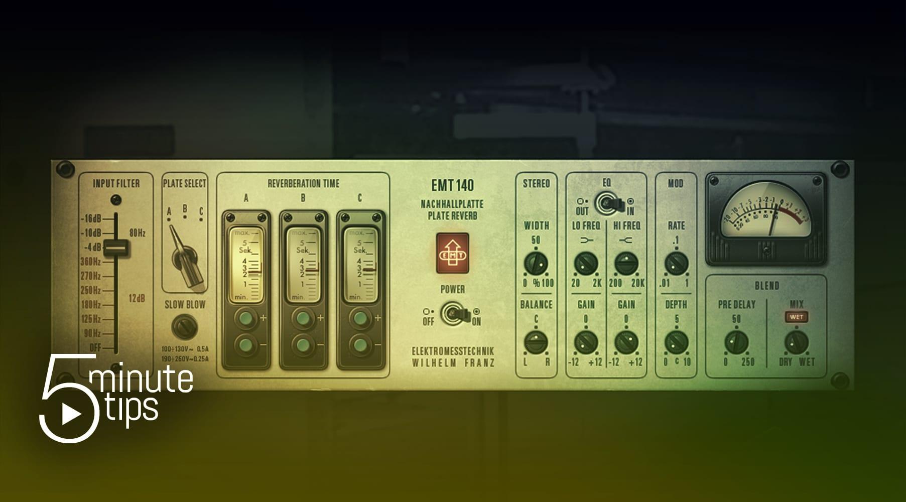 5-Minute UAD Tips: EMT® 140 Classic Plate ReverberatorPlug‑In